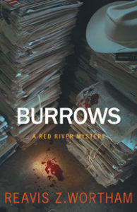 Burrows by Reavis Wortham