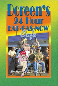 Doreen's 24 Hour Eat Gas Now Café