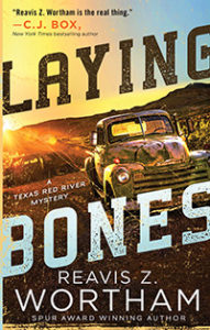 Laying Bones by Reavis Wortham