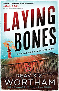 Laying Bones by Reavis Wortham